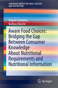 Aware Food Choices: Bridging the Gap Between Consumer Knowledge