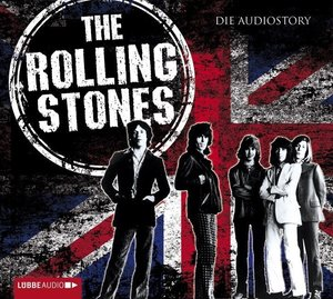 The Rolling Stones - Die Audiostory