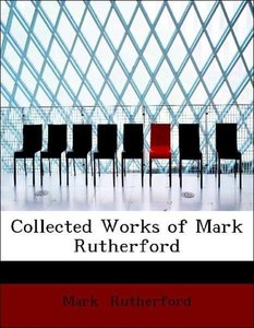 Collected Works of Mark Rutherford