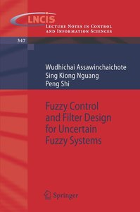 Fuzzy Control and Filter Design for Uncertain Fuzzy Systems