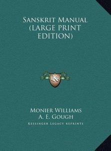 Sanskrit Manual (LARGE PRINT EDITION)