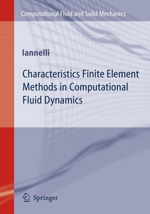 Characteristics Finite Element Methods in Computational Fluid Dy