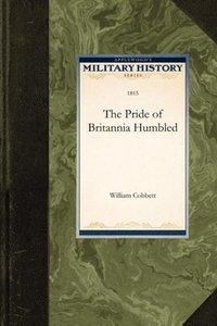 The Pride of Britannia Humbled