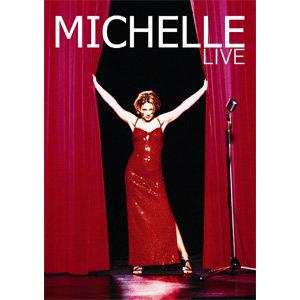 MICHELLE - LIVE