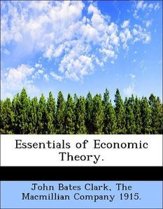 Essentials of Economic Theory.