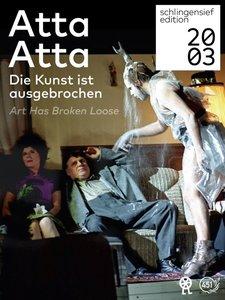Atta Atta - Die Kunst ist ausgebrochen