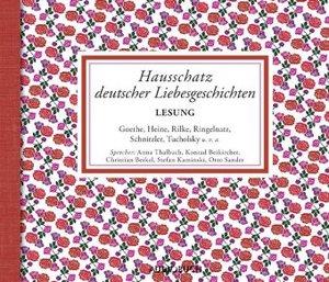 Hausschatz deutscher Liebesgeschichten
