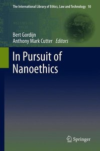In Pursuit of Nanoethics