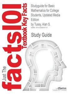 Studyguide for Basic Mathematics for College Students, Updated M