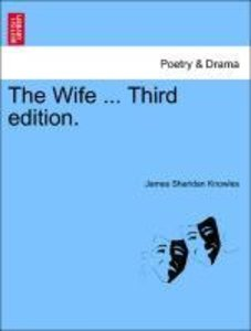 The Wife ... Third edition.