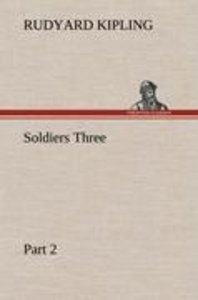 Soldiers Three - Part 2
