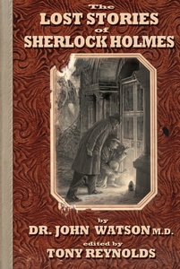 The Lost Stories of Sherlock Holmes 2nd Edition