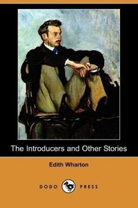 The Introducers and Other Stories (Dodo Press)