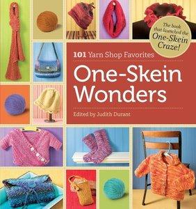 One-Skein Wonders: 101 Yarn-Shop Favorites