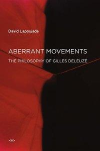 Aberrant Movements
