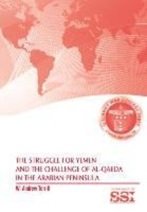 The Struggle for Yemen and the Challenge of Al-Qaeda in the Arab