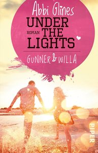 Under the Lights - Gunner und Willa