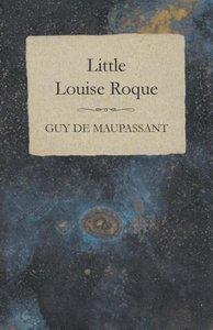 Little Louise Roque
