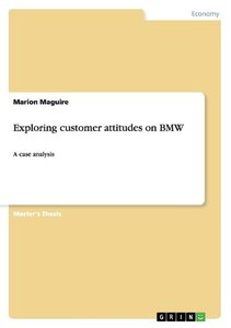 Exploring customer attitudes on BMW