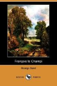 Franois Le Champi (Dodo Press)