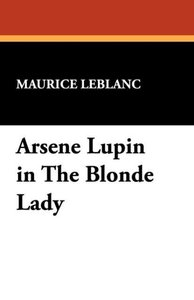 Arsene Lupin in the Blonde Lady