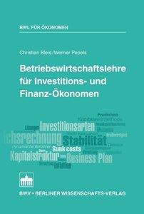 Betriebswirtschaftslehre für Investitions- und Finanz-Ökonomen