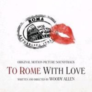 To Rome with Love/OST