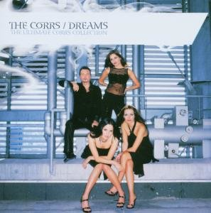 Dreams-The Ultimate Corrs Collection