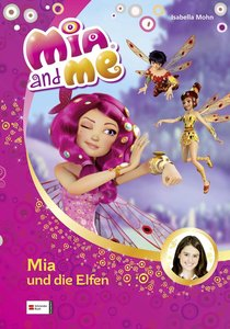 Mia and me, Band 01