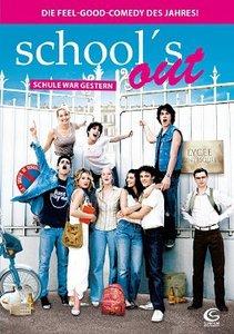 Schools out - Schule war gestern