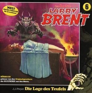 LARRY BRENT 06 - Die Loge des Teufels