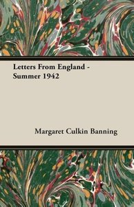 Letters From England - Summer 1942