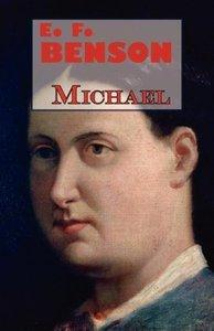 E.F. Benson's Michael