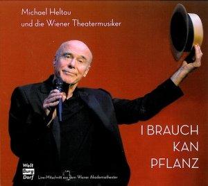 Heltau, M: I brauch kan Pflanz