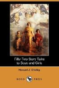 Fifty-Two Story Talks to Boys and Girls (Dodo Press)