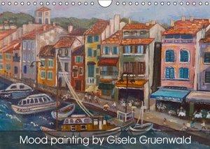 Mood painting by Gisela Gruenwald (Wall Calendar 2016 DIN A4 Lan