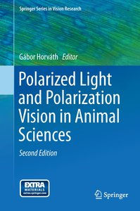 Polarized Light and Polarization Vision in Animal Sciences