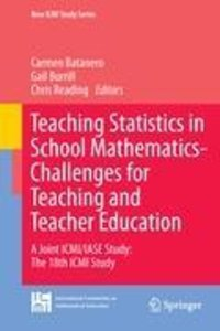 Teaching Statistics in School Mathematics-Challenges for Teachin