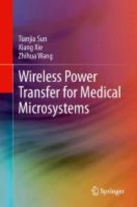 Wireless Power Transfer for Medical Microsystems