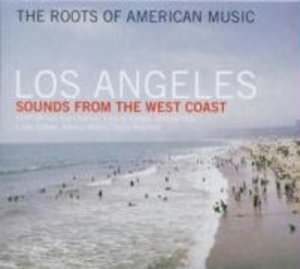 The Roots Of American Music-Los Angeles