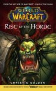 World of Warcraft. Rise of the Horde