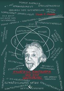 Einstein, Quantenspuk und die Weltformel