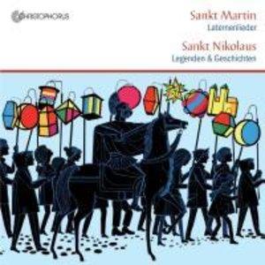 Sankt Martin-Laternenlieder/St.Nikolaus-Legenden