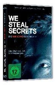 We Steal Secrets: Die Wikileaks Geschich