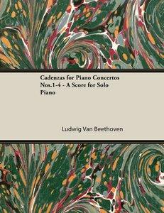 Cadenzas for Piano Concertos Nos.1-4 - A Score for Solo Piano