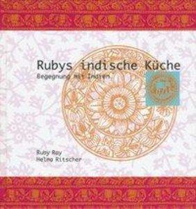 Rubys indische Küche