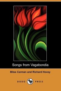 Songs from Vagabondia (Dodo Press)
