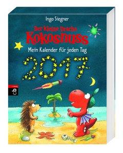 Der kleine Drache Kokosnuss - Mein Kalender für jeden Tag 2017 A