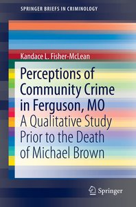 Perceptions of Community Crime in Ferguson, MO
