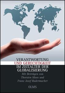 Verantwortung und Gerechtigkeit im Zeitalter der Globalisierung